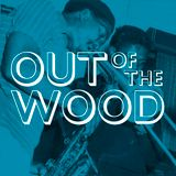 Matthew Morgan - Out of the Wood, Show 98