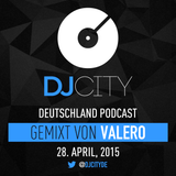 Valero - DJcity DE Podcast - 28/04/15