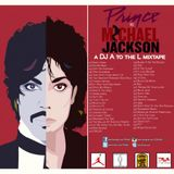 Prince vs Michael jackson by DJ A to the L