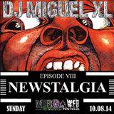 Newstalgia Mega Web Radio Exclusive ( Episode VIII )
