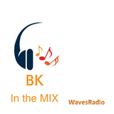 BK in the mix for WAVES Radio #2
