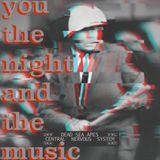 You, the Night and the Music #211