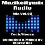 Marky Boi - Muzikcitymix Radio Mix Vol.65 (Tech/House)