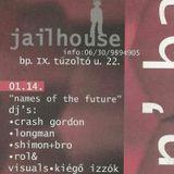 1999 Rol& @ Jailhouse casette A side