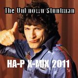 The Unknown Stuntman - The HA-P X-MIX 2011