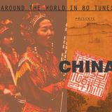 Around the World in 80 Tunes presents China