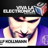 Viva la Electronica pres Ralf Kollmann (Mobilee)