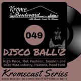DISCO BALL'Z - 049 - KROMECAST