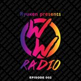 "Ryuken presents ""World Warrior Radio"" EP002"
