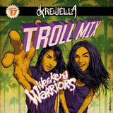 Troll Mix. Vol 17: Weekend Warriors