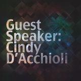Guest Speaker: Cindy Daccioli