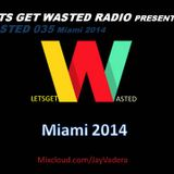 Wasted 035 - Miami 2014