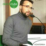 Entrevista ao Presidente da ADATERRA, Luís Miguel Martins, na Rádio Clube Paços de Ferreira - 101.8