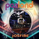 JosFire - Pazland 2016