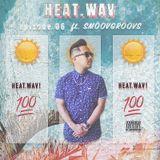 SMOOVGROOVS - HEAT.wav Episode 06 SOUNDCLOUD.COM/UTTCREW