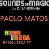 DJ Sandrinha - Sounds of Magic   invites Paolo Matos