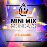 Afrobeats Mini Mix Monday