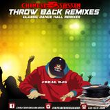 THROW BACK REMIXES