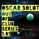 Oscar Bolot 1.01 (Out Of The Club Series 01)