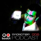 Phonotrip - Booth Podcast 006