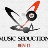Ben D presents Music Seduction 121