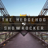 The Hedgehog - Showrocker 288 - 30.06.2016