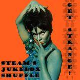 Steam's Jukebox Shuffle - Get Strange!
