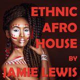 Jamie Lewis Ethnic Afro House