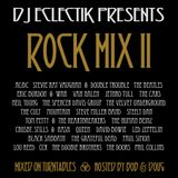 Dj Eclectik Presents - Classic Rock Mix - Volume 2