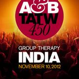 Above and Beyond - Trance Around The World 450 (Live @ Group Therapy India) - 10.11.2012