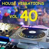 HOUSE VIBRATIONS VOL 40-I'M BACK