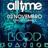 Gabriel Carminatti @ LOOP STATION - All Time Music Hall ( set live ) 02/11/13
