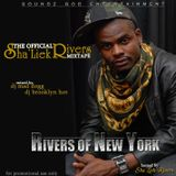Rivers of New York (hosted by ShaLiek Rivers)