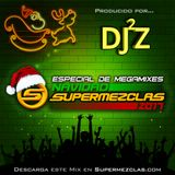 Dj JZ - House Session (Especial de Megamixes - Navidad SuperMezclas 2017) by SuperMezclas.com