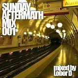 Sunday Aftermath Mix 001