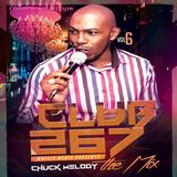 Club 267 Vol  6 - Chuck Melody