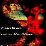 Shades Of Red By Dezou| Report2Dancefloor Radio | 25.09.2014