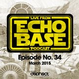 ECHO BASE Podcast No.34 March