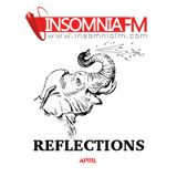 Reflections - Episode 043 @ Insomniafm
