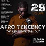 Pablo Kardozo - Afro Tendency Vol. 29 (the real never goes out)