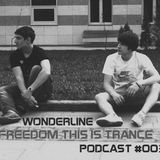 Freedom this is Trance Podcast # 003