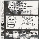 Mark N - This Is Really Hardcore Because It's Got Some Skulls On It (Side A) [Pure Acid Mixtapes]