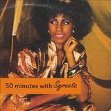 50 minutes with Syreeta