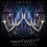 Jacey △ neonTwist 27 - Mystic Sofa Raving