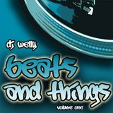 DJ Welly - Beats and Things - Volume 1 - 2008