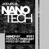Nano Tech Records Podcast #001 Mixed by Luiz LC
