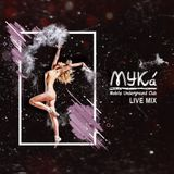 MYKa - Filtg Live Mix (2017.12.08)