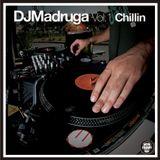 DJ Madruga - Chillin vol. 1