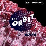 The Orbit w/ Bolts: 2015 Roundup