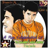 Best of Francis M. & Gloc 9 (Dj Sharky & Rakki)